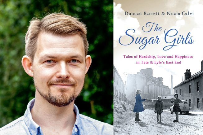 An image of Duncan Barrett and his new book, The Sugar Girls