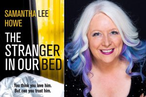 Samantha Lee Howe and The Stranger in our Bed cover